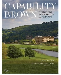 Capability Brown: Designing the English Landscape - John Phibbs (Photography by Joe Cornish)